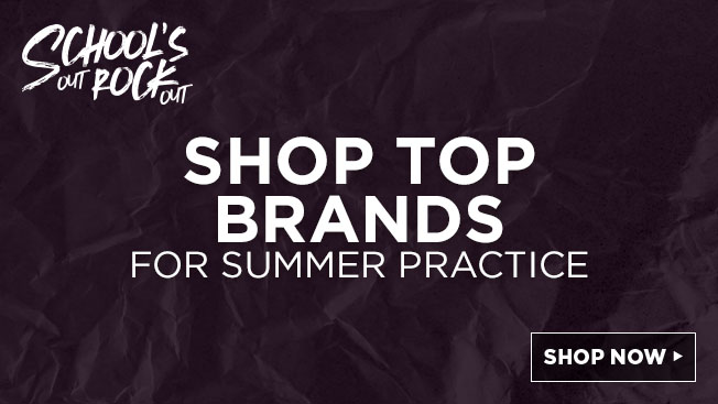 schools out rock out. shop top brands for summer practice. shop now.