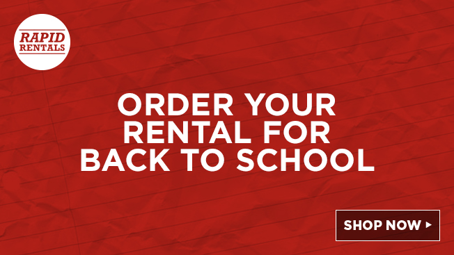 Rapid Rentals. Order your rental for back to school
