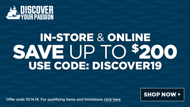 in-store and online. save up to 200 dollars off. use code: discover19. Offer ends 10.14.19. For qualifying items and limitations click here