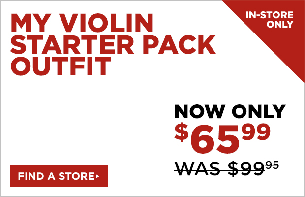 My Violin Starter Pack Outfit (In-Store Only) Was: $99.95 Now: $65.99