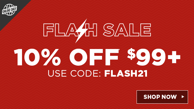 save up to  10% off 99 or more. use code: flash21